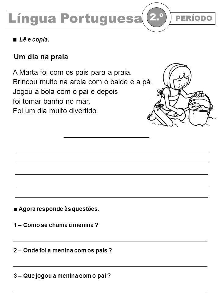 Língua Portuguesa 2.º PERÍODO Um dia na praia