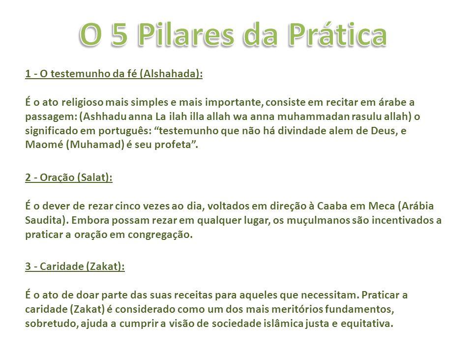 O 5 Pilares da Prática 1 - O testemunho da fé (Alshahada):
