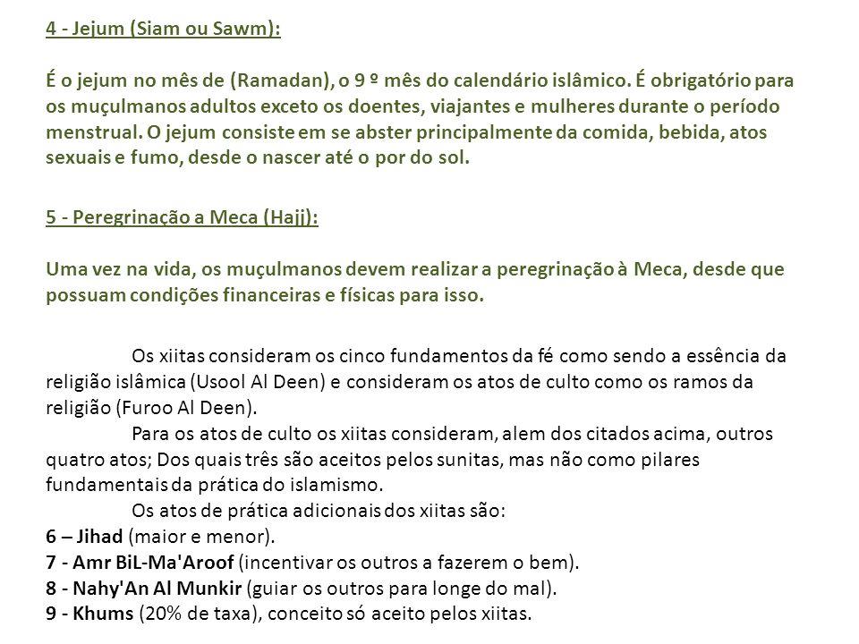 4 - Jejum (Siam ou Sawm):