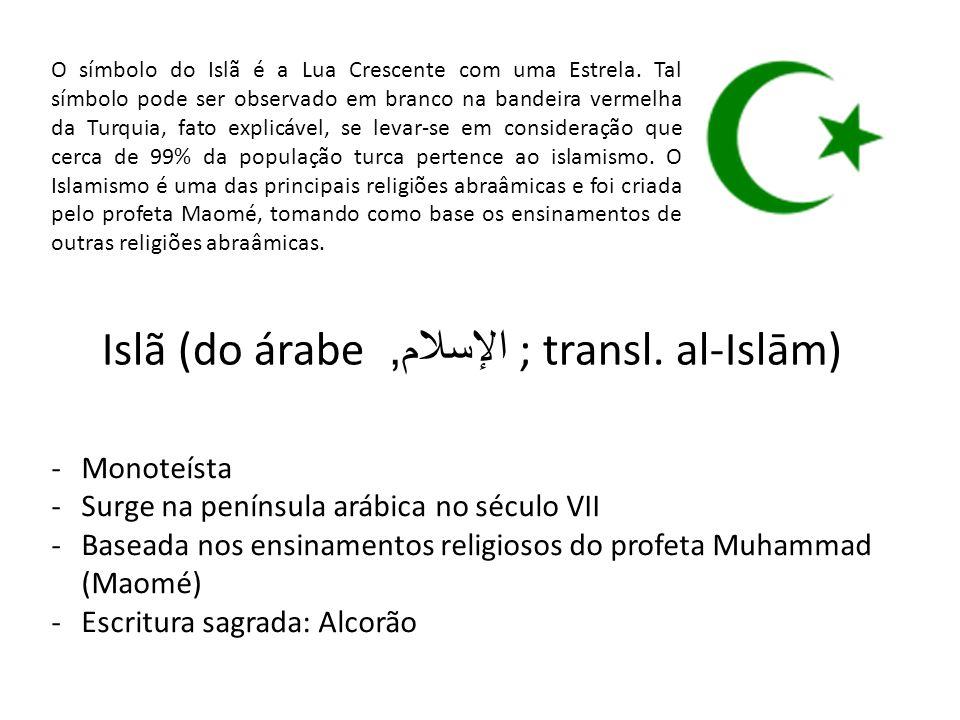 Islã (do árabe الإسلام, ; transl. al-Islām)