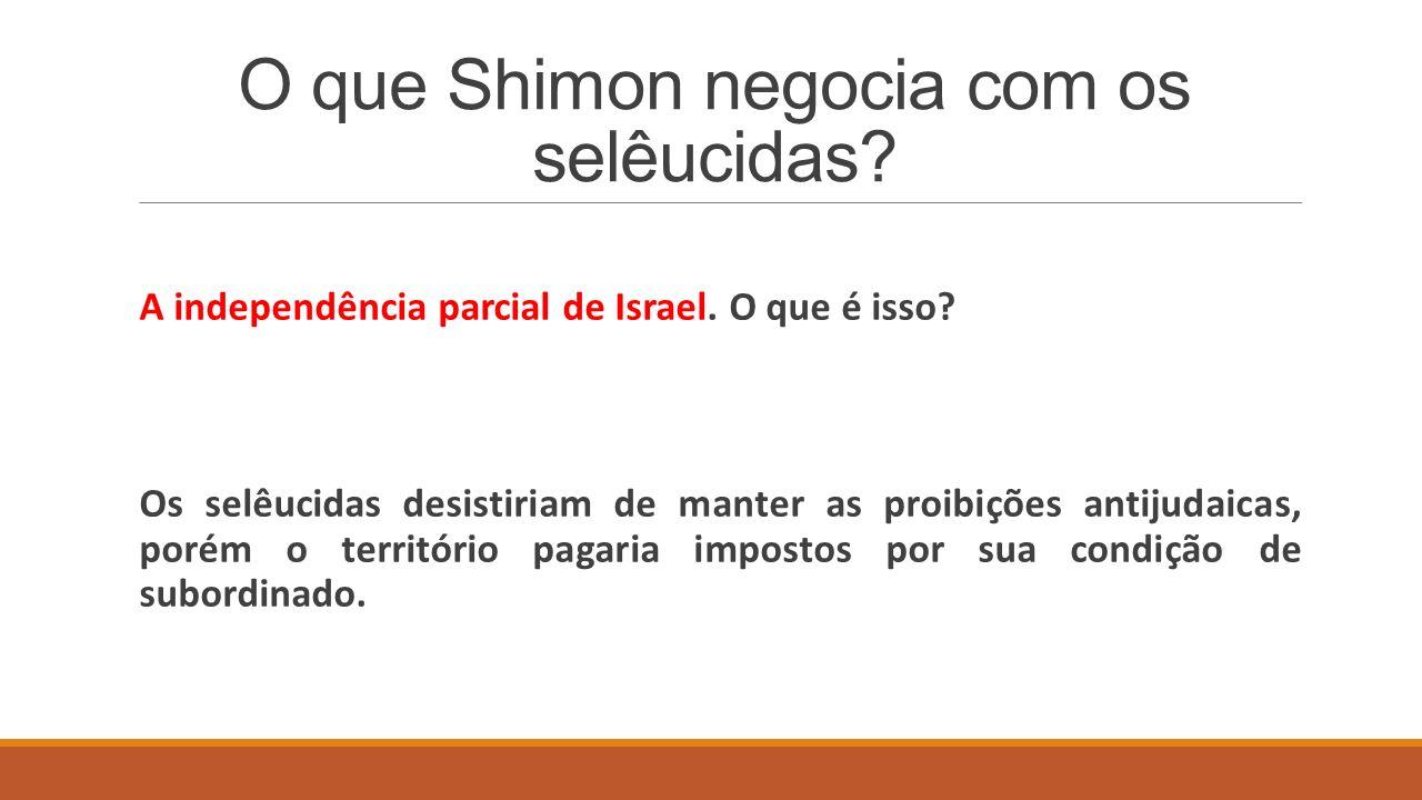 O que Shimon negocia com os selêucidas