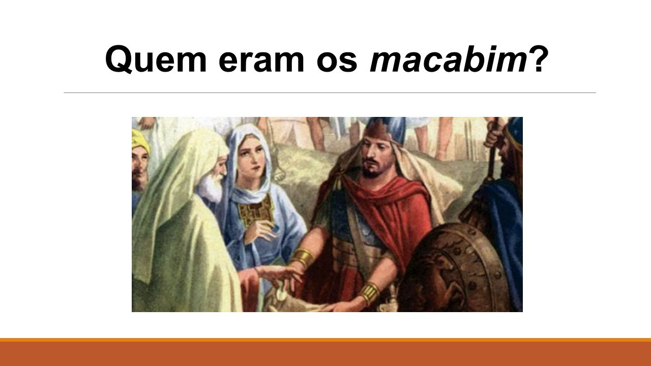 Quem eram os macabim