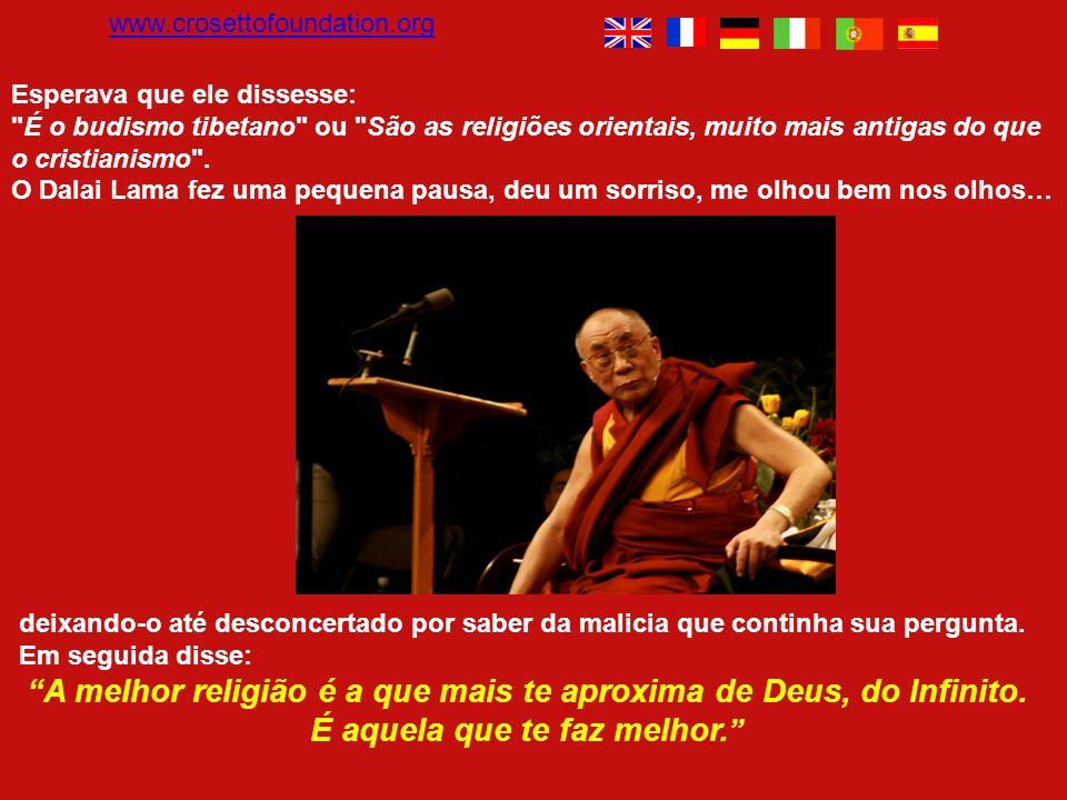 www.crosettofoundation.org Esperava que ele dissesse: