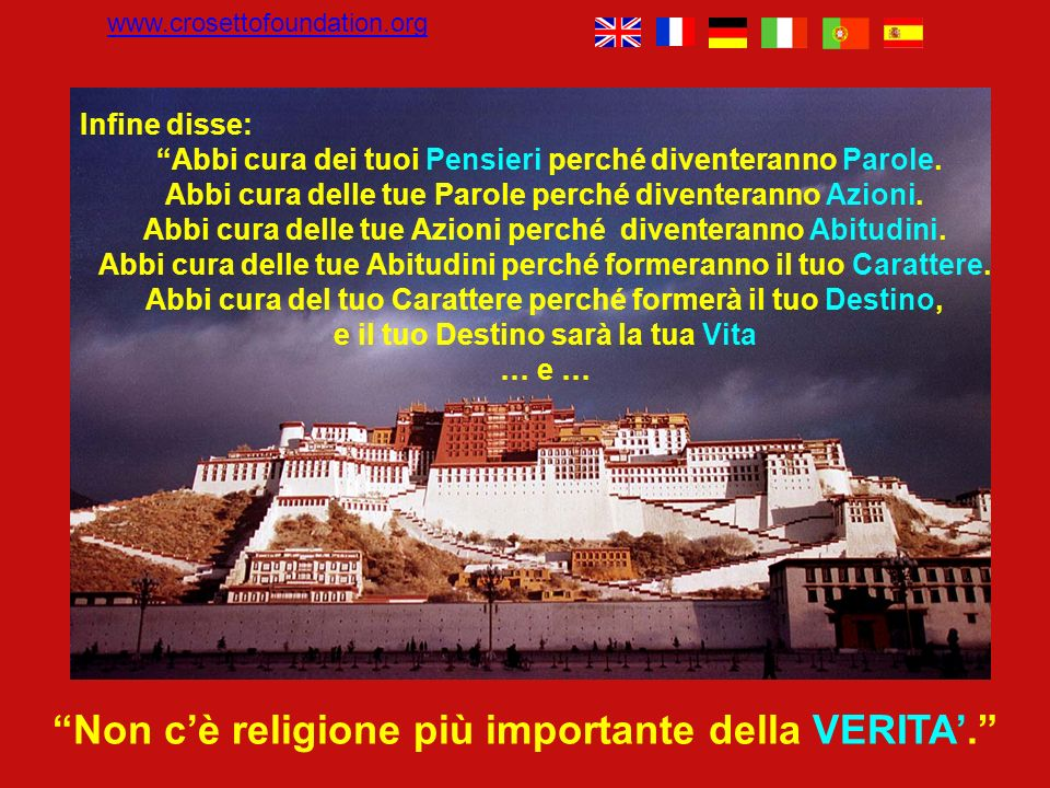 Non c'è religione più importante della VERITA'.
