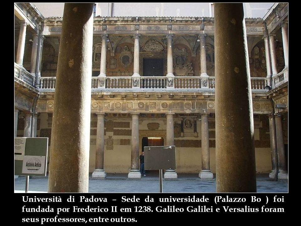 Università di Padova – Sede da universidade (Palazzo Bo ) foi fundada por Frederico II em 1238.