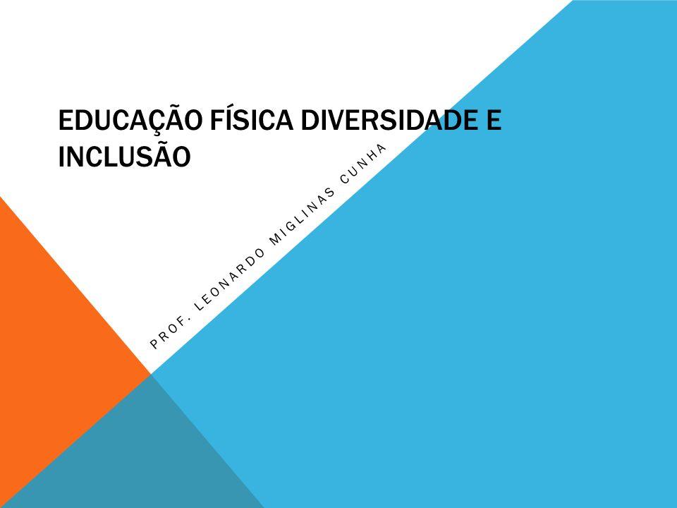 EDUCAÇÃO FÍSICA DIVERSIDADE E INCLUSÃO
