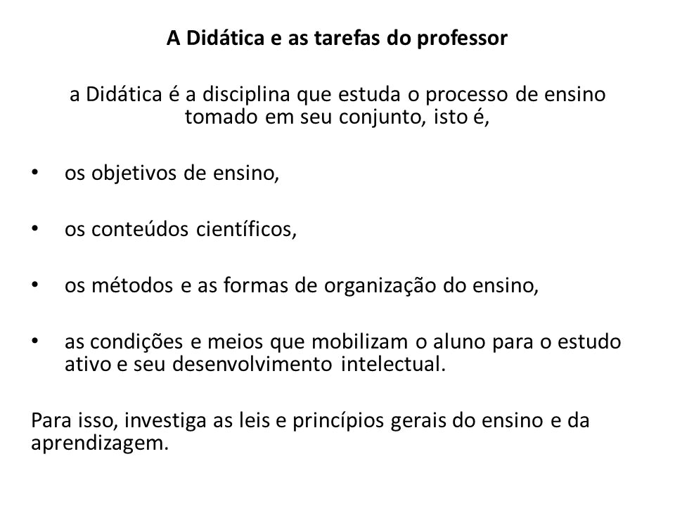 A Didática e as tarefas do professor