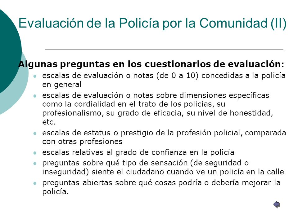 Evaluación de la Policía por la Comunidad (II)