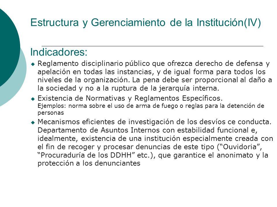 Estructura y Gerenciamiento de la Institución(IV)