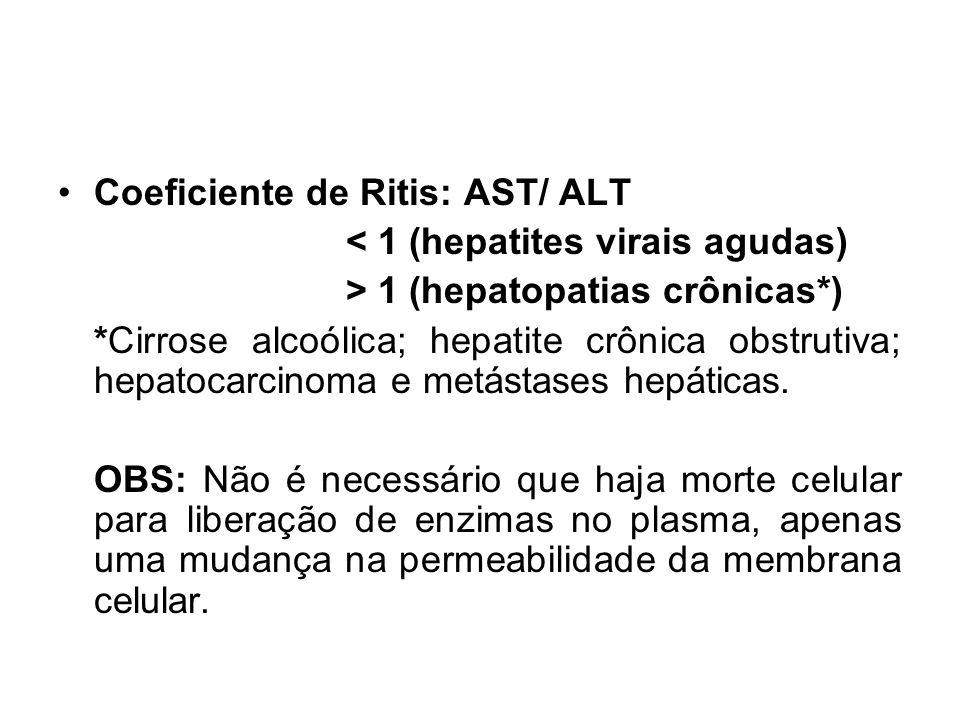 Coeficiente de Ritis: AST/ ALT