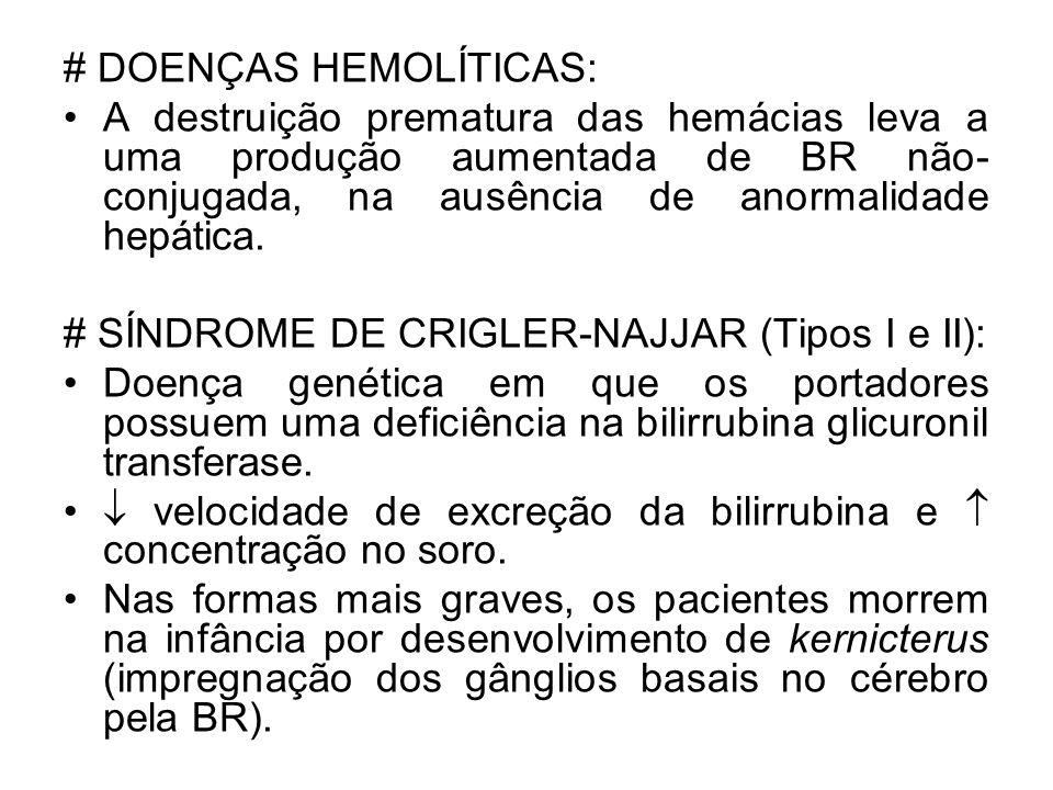 # DOENÇAS HEMOLÍTICAS: