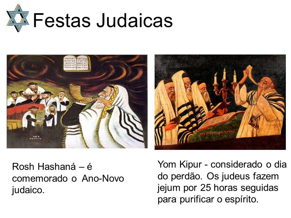 Festas Judaicas Yom Kipur - considerado o dia do perdão. Os judeus fazem jejum por 25 horas seguidas para purificar o espírito.