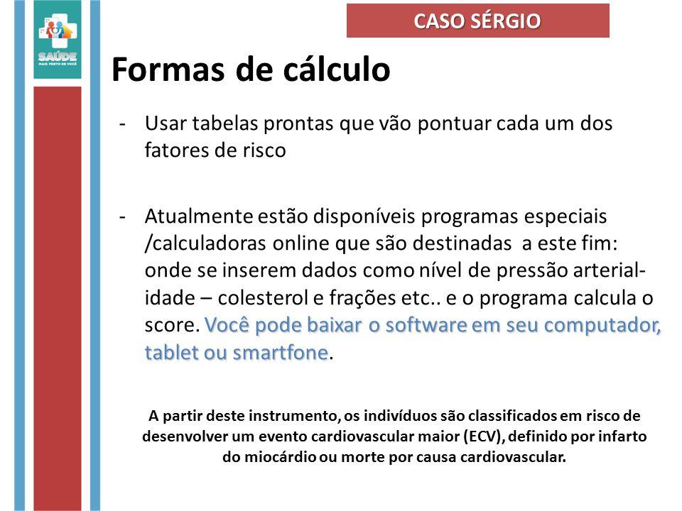 Formas de cálculo CASO SÉRGIO