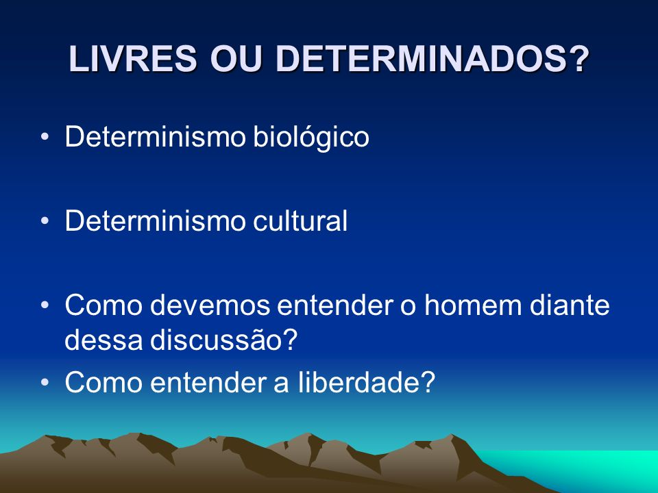 LIVRES OU DETERMINADOS