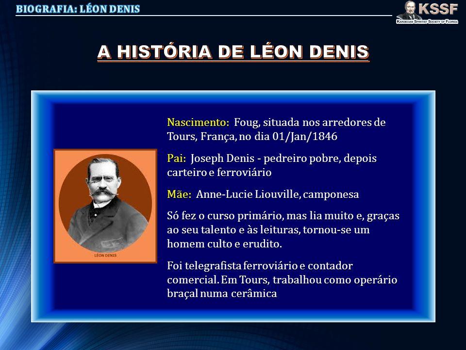 A HISTÓRIA DE LÉON DENIS