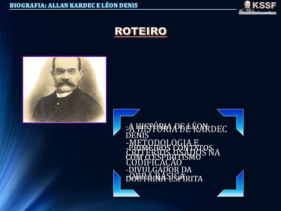 ROTEIRO -A HISTÓRIA DE KARDEC