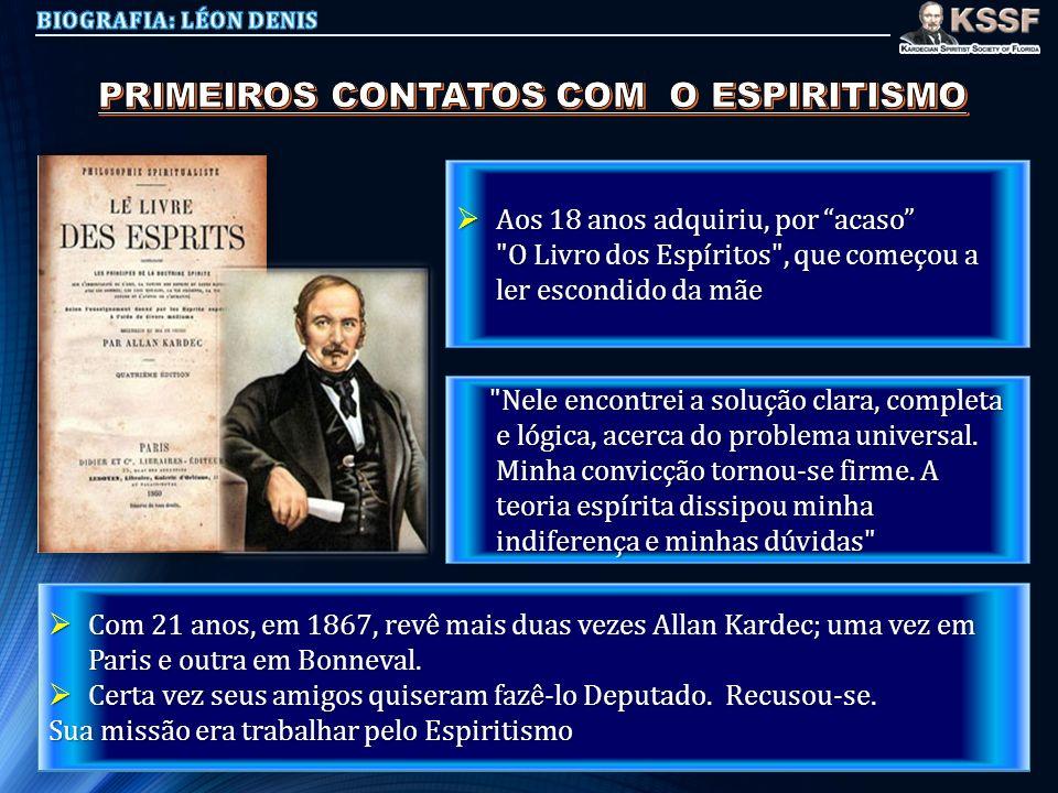 PRIMEIROS CONTATOS COM O ESPIRITISMO