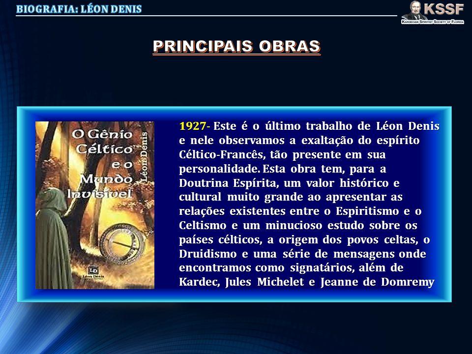 BIOGRAFIA: LÉON DENIS PRINCIPAIS OBRAS.