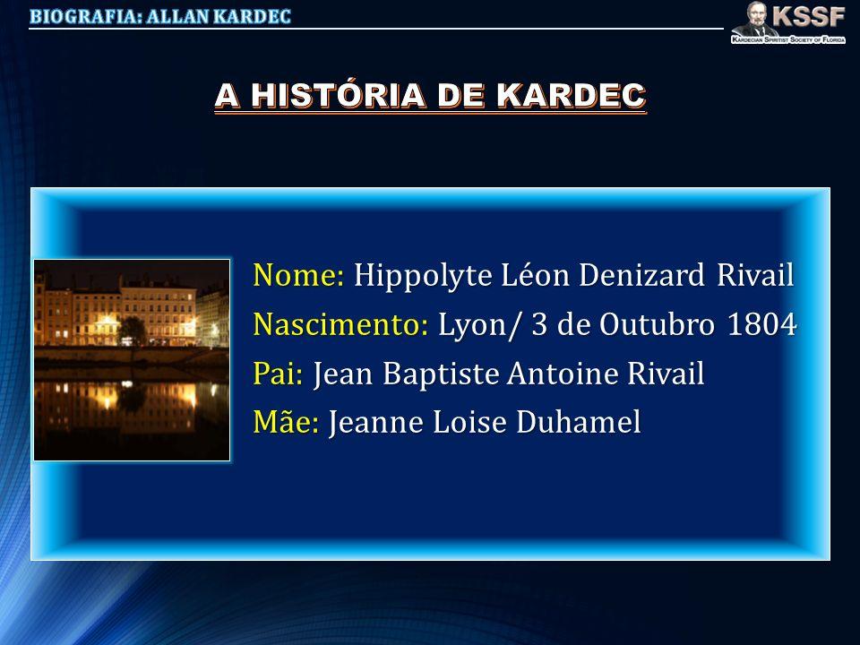 Nome: Hippolyte Léon Denizard Rivail