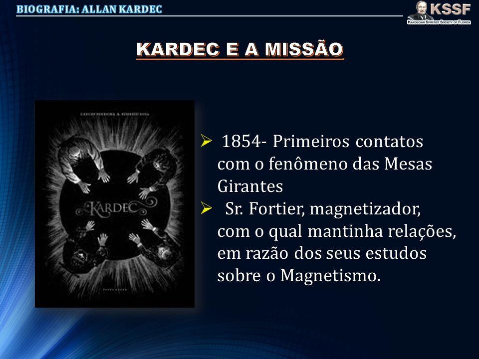 1854- Primeiros contatos com o fenômeno das Mesas Girantes