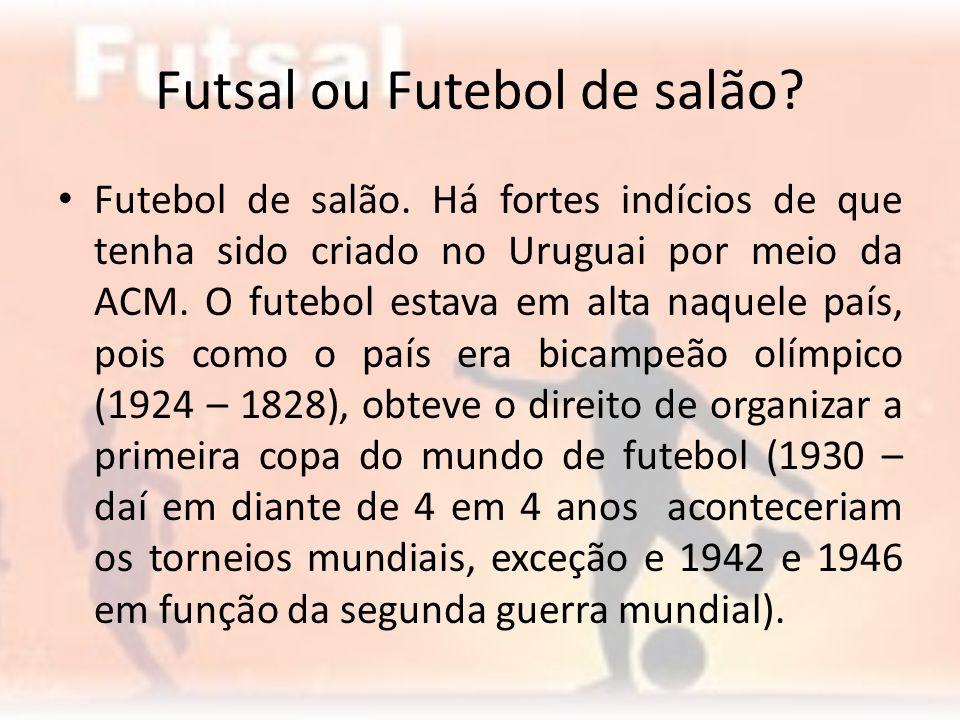 Futsal ou Futebol de salão