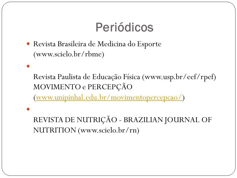 Periódicos Revista Brasileira de Medicina do Esporte (www.scielo.br/rbme)