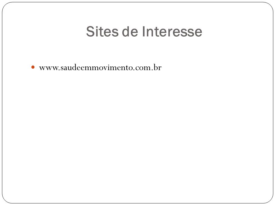Sites de Interesse www.saudeemmovimento.com.br