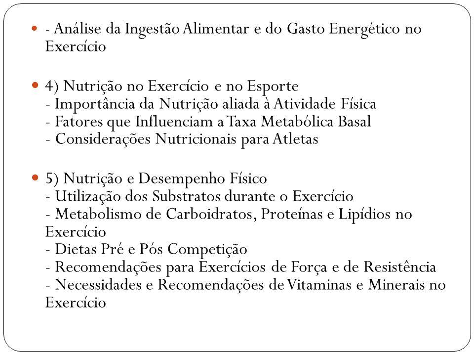 - Análise da Ingestão Alimentar e do Gasto Energético no Exercício