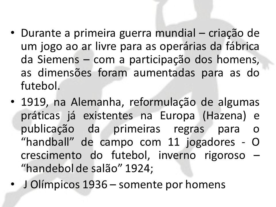 Durante a primeira guerra mundial – criação de um jogo ao ar livre para as operárias da fábrica da Siemens – com a participação dos homens, as dimensões foram aumentadas para as do futebol.