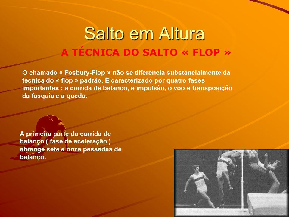 Salto em Altura A TÉCNICA DO SALTO « FLOP »