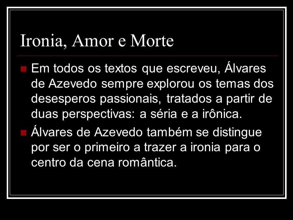 Ironia, Amor e Morte