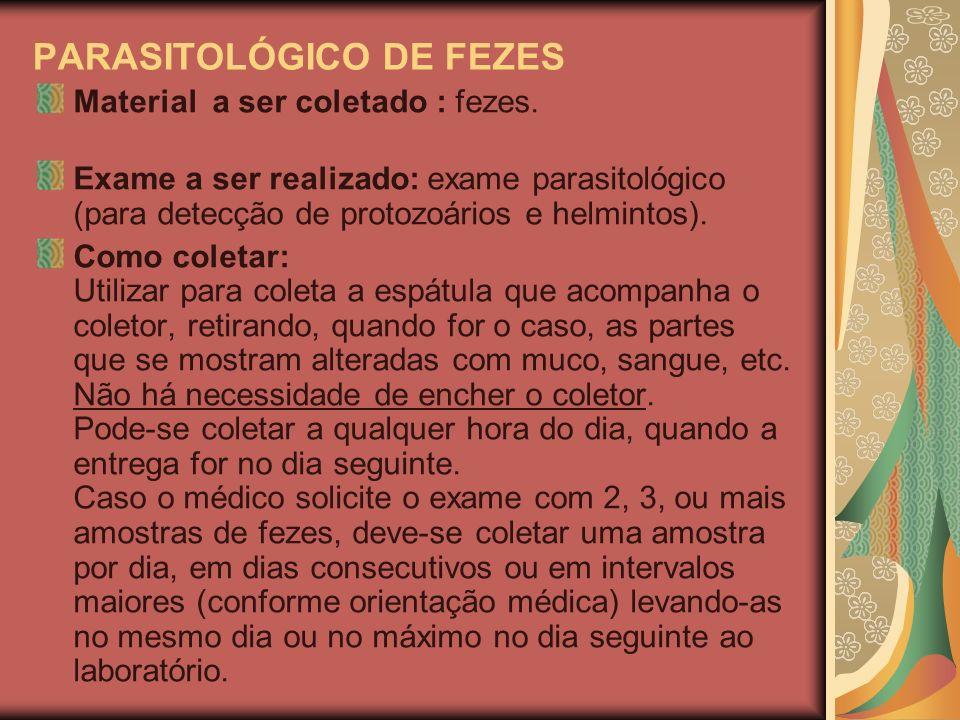 PARASITOLÓGICO DE FEZES