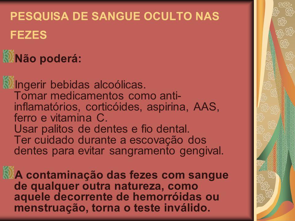 PESQUISA DE SANGUE OCULTO NAS FEZES
