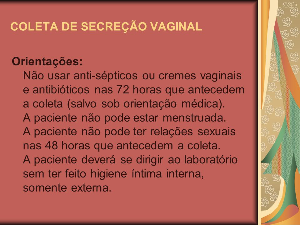 COLETA DE SECREÇÃO VAGINAL