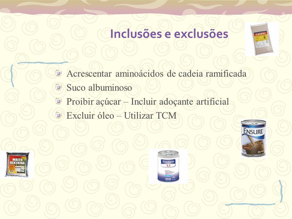 Inclusões e exclusões Acrescentar aminoácidos de cadeia ramificada