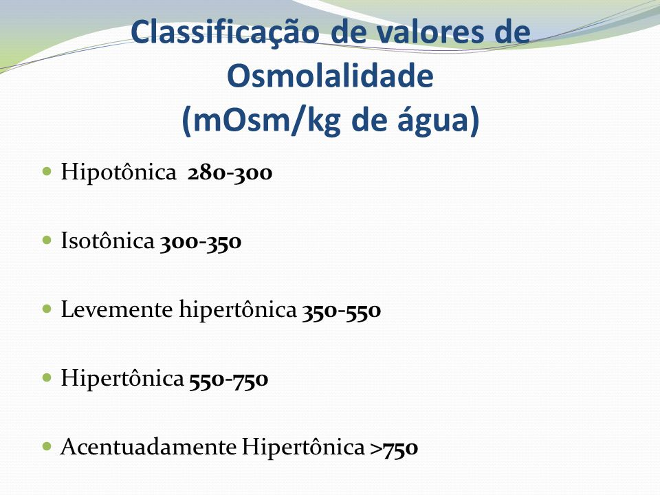Classificação de valores de Osmolalidade (mOsm/kg de água)