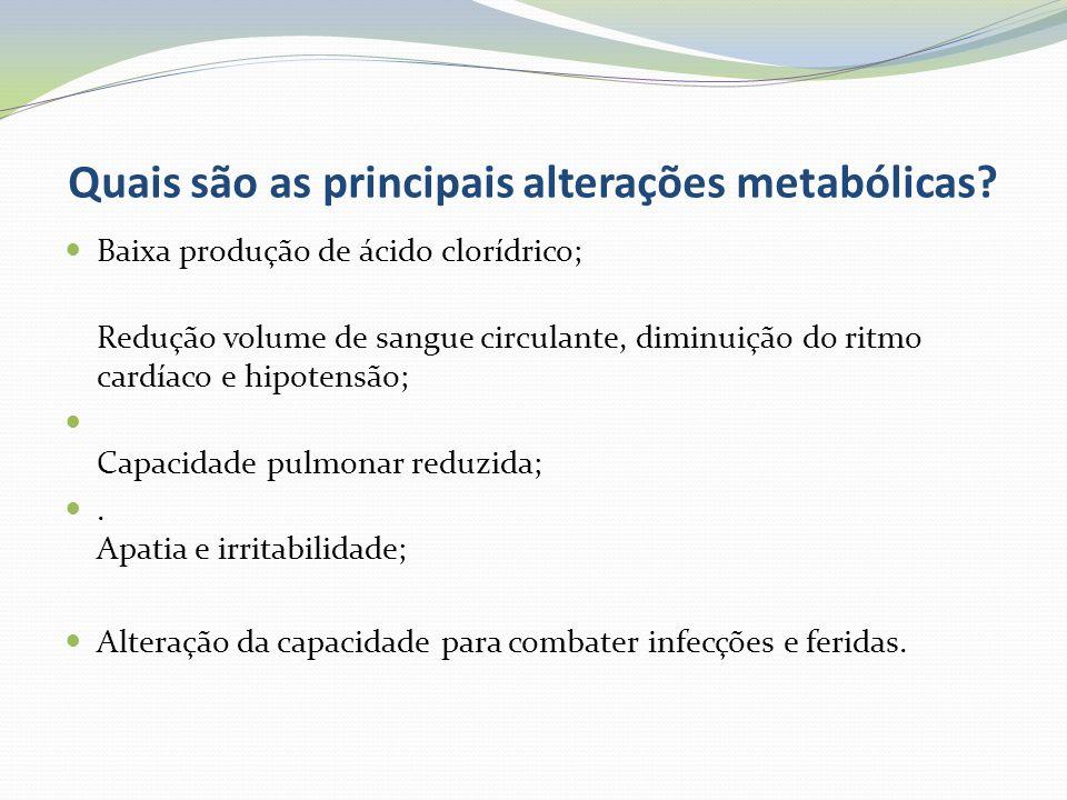 Quais são as principais alterações metabólicas