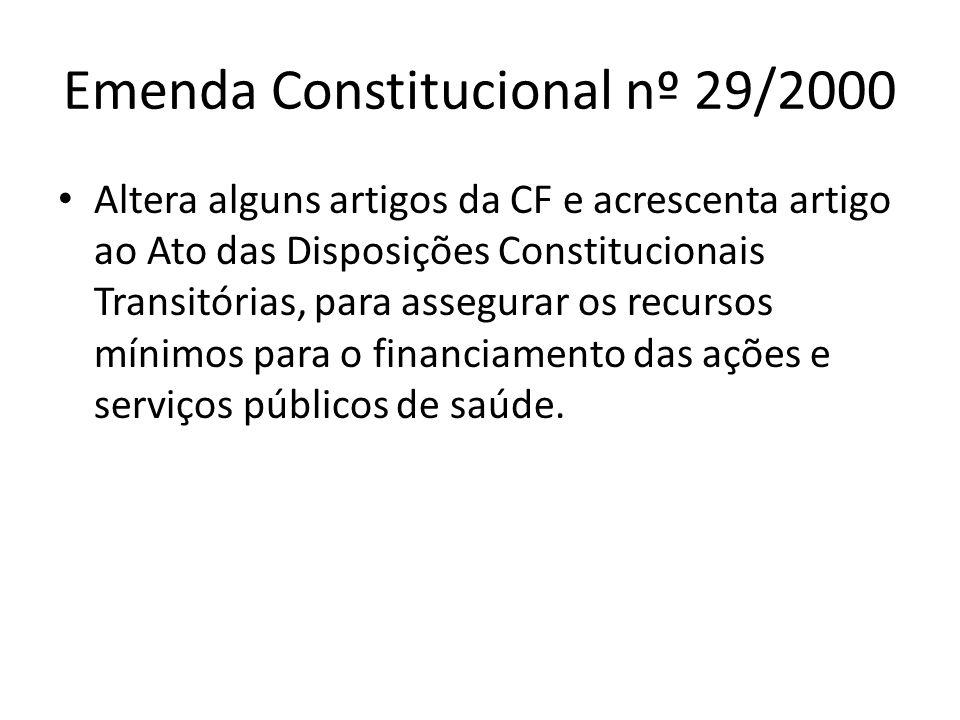 Emenda Constitucional nº 29/2000