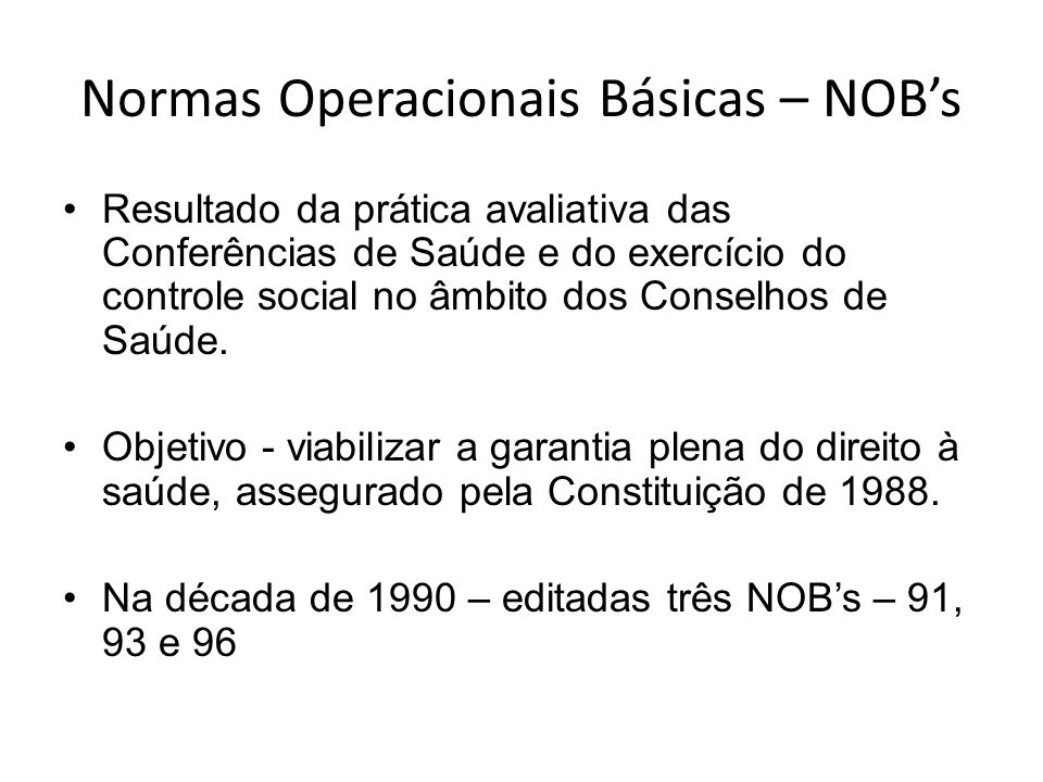 Normas Operacionais Básicas – NOB's