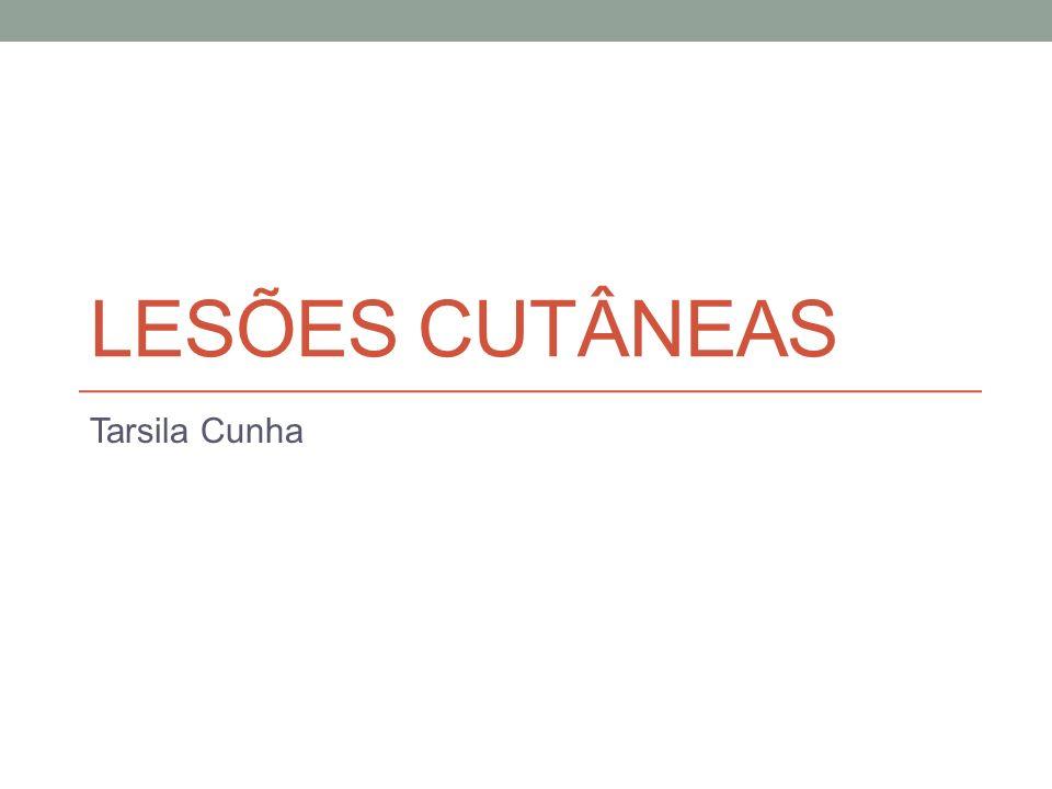 Lesões cutâneas Tarsila Cunha