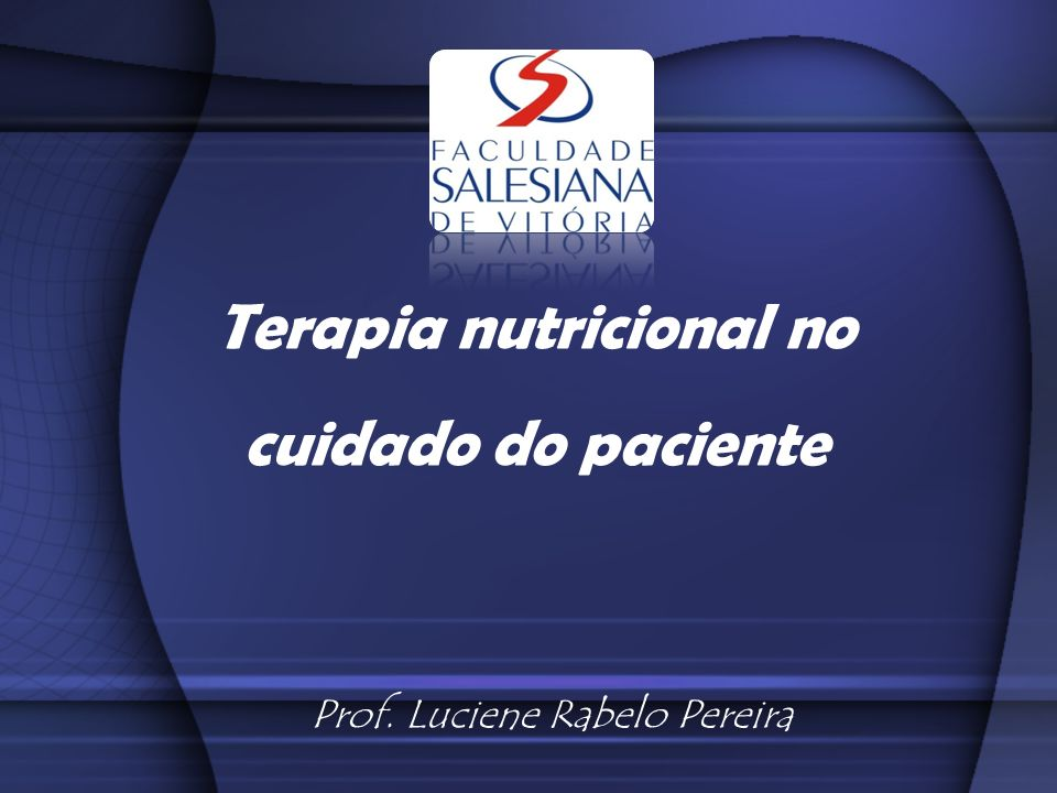 Terapia nutricional no cuidado do paciente