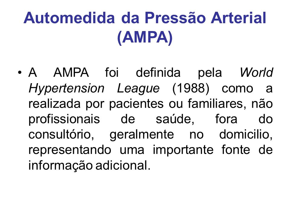 Automedida da Pressão Arterial (AMPA)
