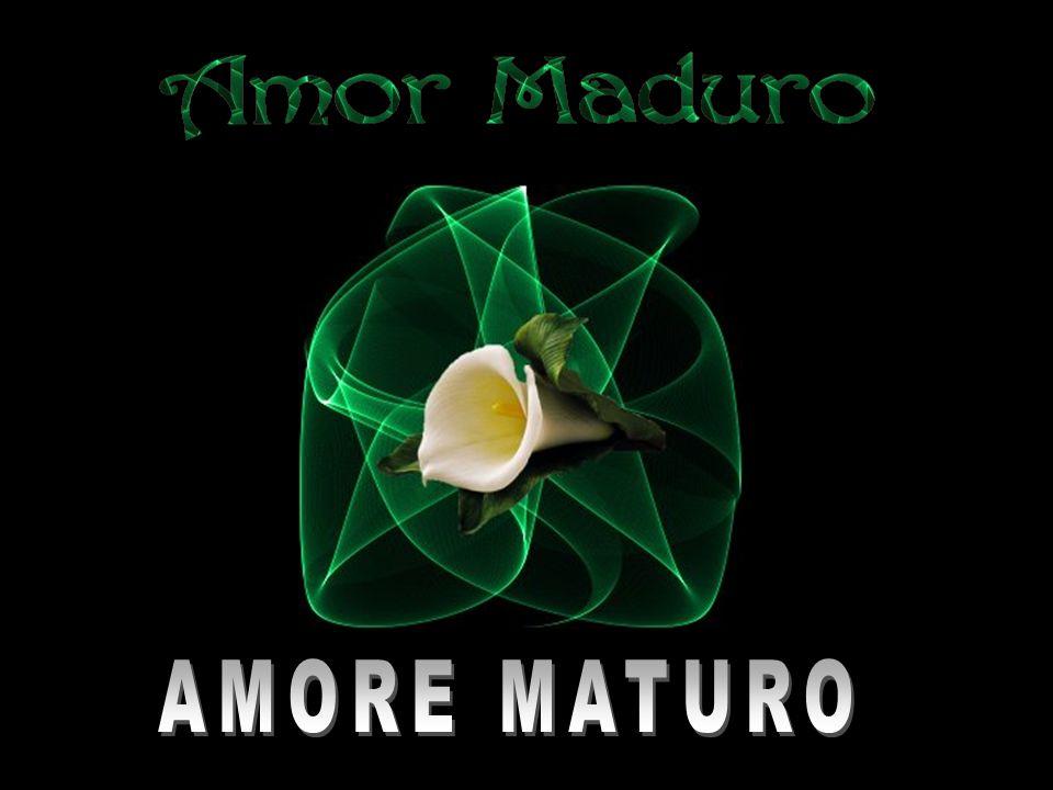 AMORE MATURO