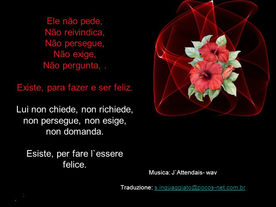 Musica: J`Attendais- wav Traduzione: s.inguaggiato@pocos-net.com.br