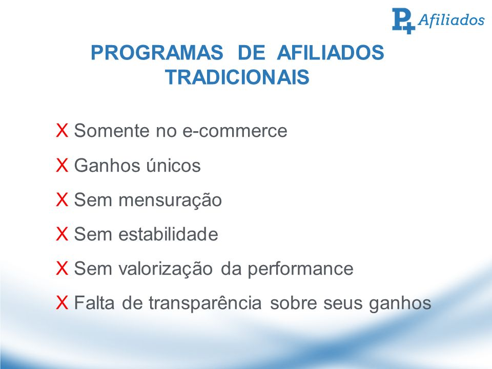PROGRAMAS DE AFILIADOS TRADICIONAIS