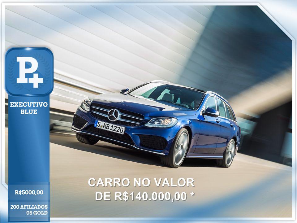 CARRO NO VALOR DE R$140.000,00 *