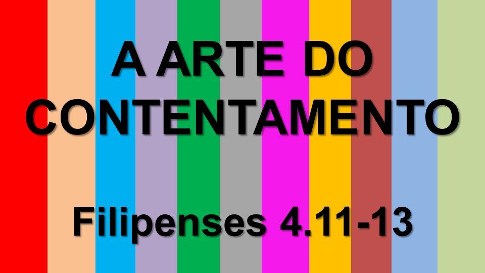 A ARTE DO CONTENTAMENTO