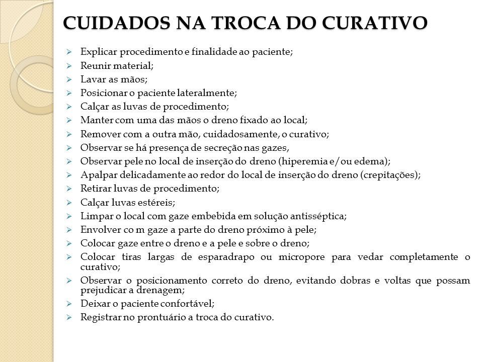 CUIDADOS NA TROCA DO CURATIVO