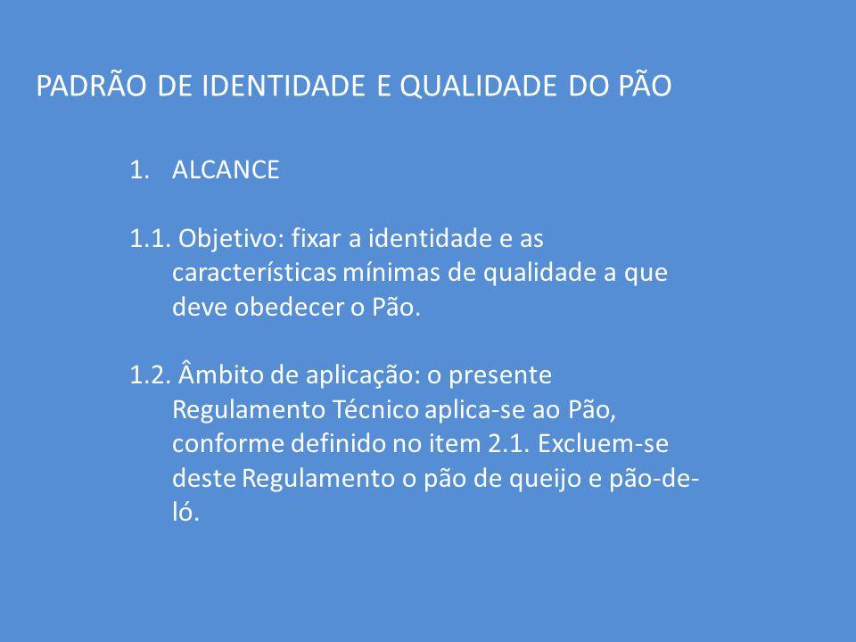PADRÃO DE IDENTIDADE E QUALIDADE DO PÃO