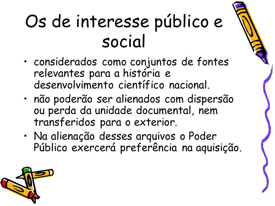 Os de interesse público e social